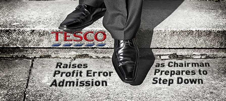 Tesco Raises Profit Error Admission to $421 Million as Chairman Sir Richard Broadbent Prepares to Step Down