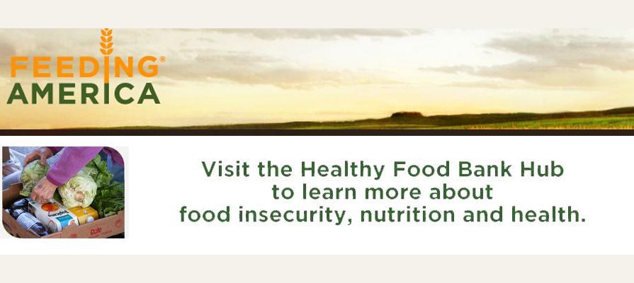 Feeding America Launches Healthy Food Bank Hub