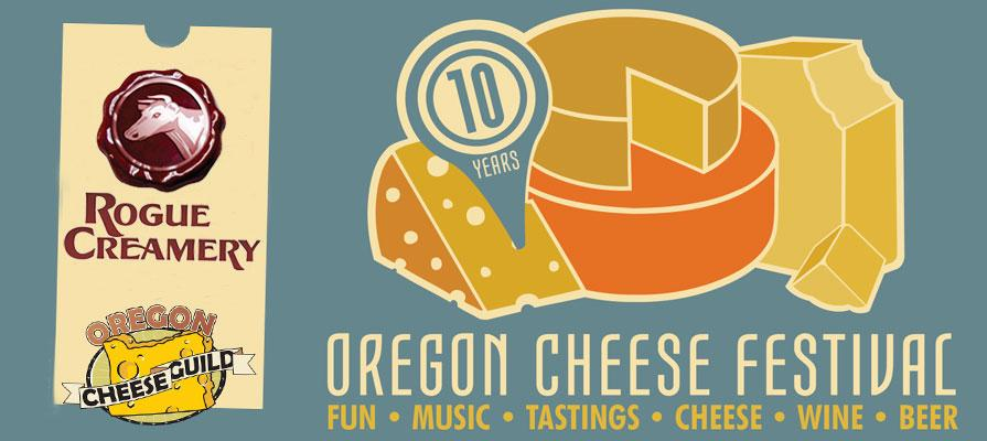 Rogue Creamery to Hold 10th Annual Oregon Cheese Festival on March 15