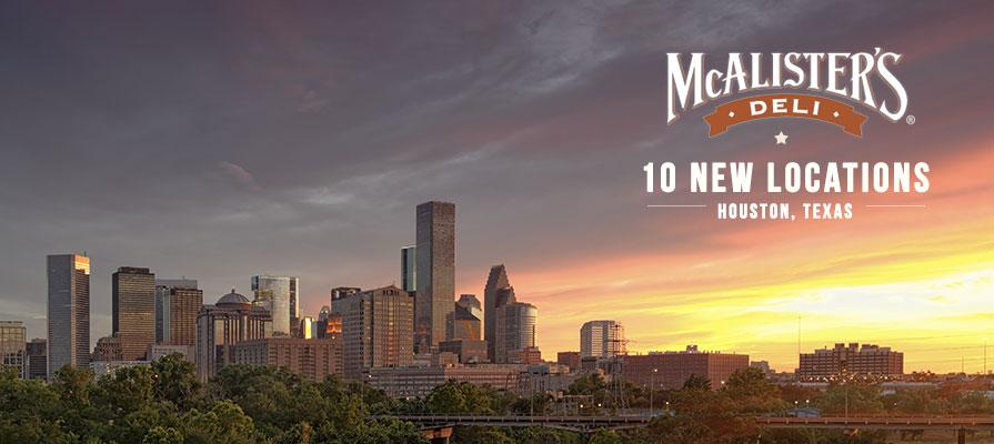 McAlister's Deli to Open 10 New Locations in Houston, Texas