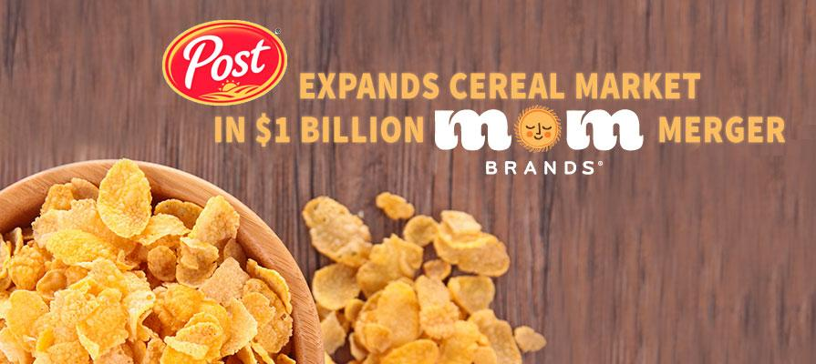 Post Expands Cereal Market in $1 Billion MOM Merger