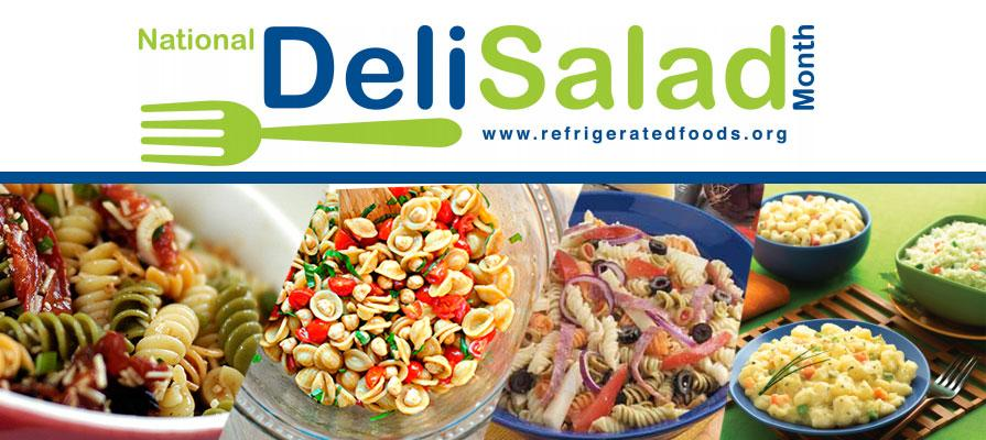 Refrigerated Foods Association Announces National Deli Salad Month