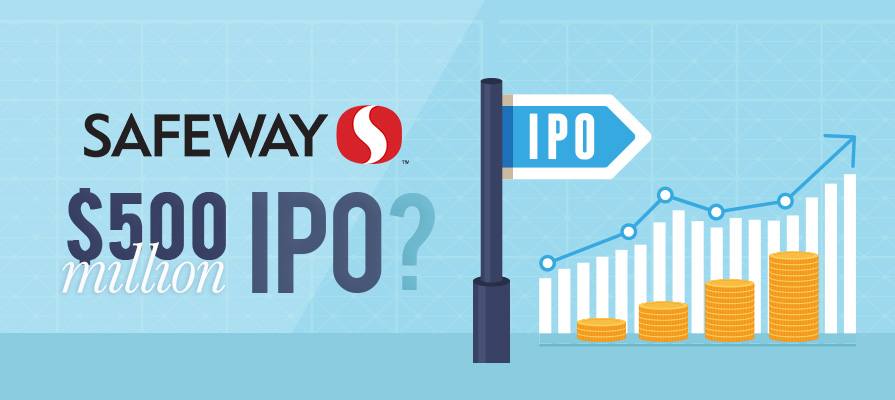 Rumors Circulate of a 500 Million Dollar IPO for Safeway